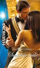 Scandalo reale ebook by Michelle Celmer