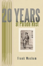 20 YEARS AT PARADE REST ebook by Frank Washam