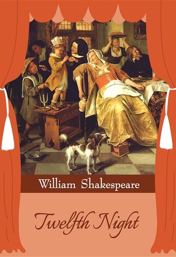 Twelfth Night ebook by William Shakespeare,GP Editors