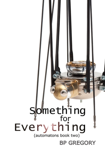 Something for Everything ebook by BP Gregory