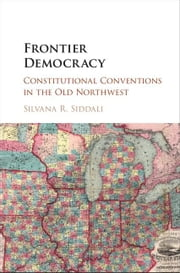 Frontier Democracy ebook by Siddali, Silvana R.