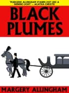 Black Plumes ebook by