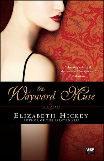 The Wayward Muse eBook by Elizabeth Hickey