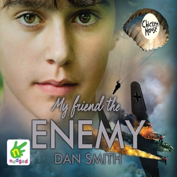 My Friend the Enemy audiobook by Dan Smith