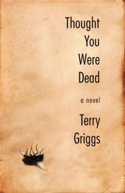 Thought You Were Dead ebook by Nick  Craine,Terry Griggs