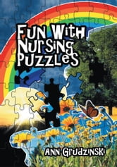 Fun With Nursing Puzzles ebook by Ann Grudzinski