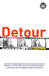 Detour - My Bipolar Road Trip in 4-D ebook by Lizzie Simon