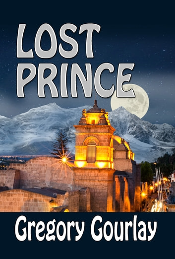 Lost Prince 電子書籍 by Gregory Gourlay