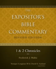 1 and 2 Chronicles ebook by Frederick Mabie, Tremper Longman III, David E. Garland