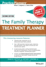 The Family Therapy Treatment Planner, with DSM-5 Updates, 2nd Edition ebook by Frank M. Dattilio,Arthur E. Jongsma Jr.,Sean D. Davis
