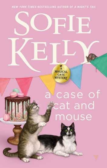 A Case of Cat and Mouse ebook by Sofie Kelly
