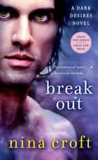 Break Out ebook by Nina Croft