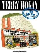 The Day Job ebook by Terry Wogan