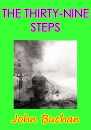 THE THIRTY-NINE STEPS - Thriller novel ebook by John Buchan