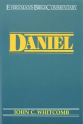 Daniel- Everyman's Bible Commentary ebook by John C. Whitcomb