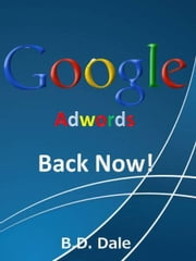 Adwords Banned ebook by BD Dale