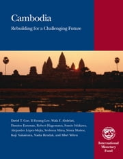 Cambodia: Rebuilding for a Challenging Future ebook by Sumio Ishikawa, Sibel Mrs. Yelten, Damien Eastman,...