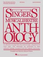 Singer's Musical Theatre Anthology - Volume 6 - Baritone/Bass ebook by Hal Leonard Corp., Richard Walters