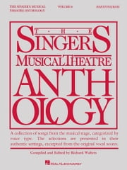 Singer's Musical Theatre Anthology - Volume 6 - Baritone/Bass ebook by Hal Leonard Corp.,Richard Walters