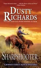 Sharpshooter ebook by Dusty Richards