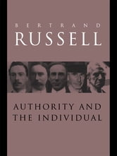 Authority and the Individual ebook by Bertrand Russell