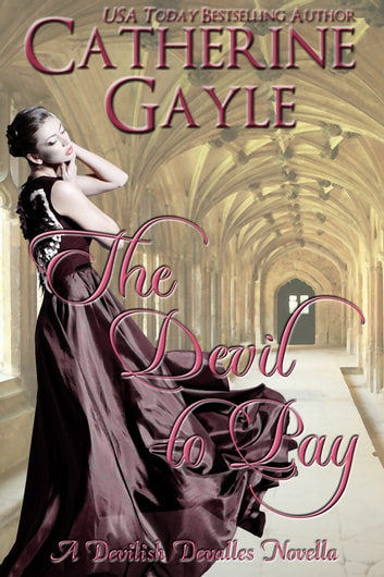 The Devil to Pay ebook by Catherine Gayle