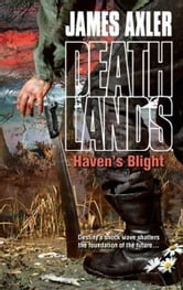 Haven's Blight ebook by James Axler