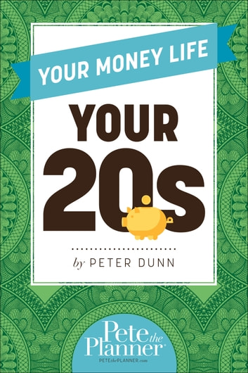 Your Money Life: Your 20s ekitaplar by Dunn,Peter