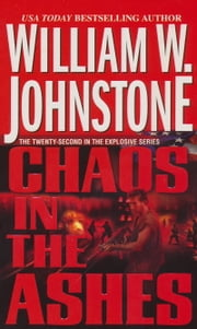 Chaos in the Ashes ebook by William W. Johnstone