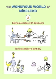 Eating pancakes with Behaviora and Princess Messy's birthday ebook by Míkeleko