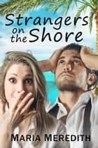 Strangers on the Shore ebook by Geraldine Evans