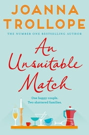 An Unsuitable Match ebook by Joanna Trollope