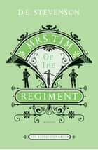 Mrs. Tim of the Regiment ebook by D.E Stevenson