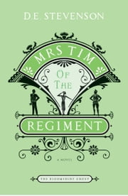 Mrs. Tim of the Regiment - A Novel ebook by D.E Stevenson