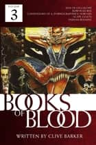 Books of Blood, Vol. 3 ebook by Clive Barker