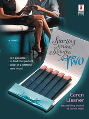 Starting From Square Two (Mills & Boon Silhouette) ebook by Caren Lissner