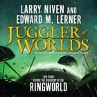 Juggler of Worlds audiobook by