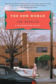 The New Woman - A Staggerford Novel ebook by Jon Hassler