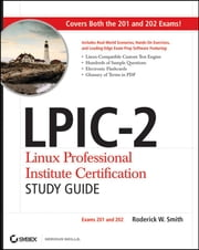 LPIC-2 Linux Professional Institute Certification Study Guide - Exams 201 and 202 ebook by Roderick W. Smith