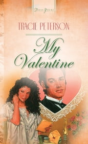 My Valentine ebook by Tracie Peterson