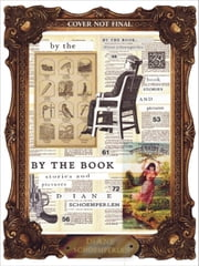By The Book - Stories and Pictures ebook by Diane Schoemperlen