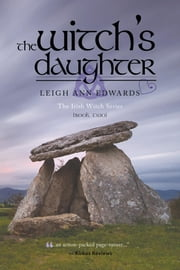 The Witch's Daughter - Book Two ebook by Leigh Ann Edwards