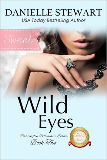 Wild Eyes - Sweet Version ebook by Danielle Stewart
