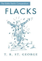 Flacks - 1973 ebook by T.R. St. George