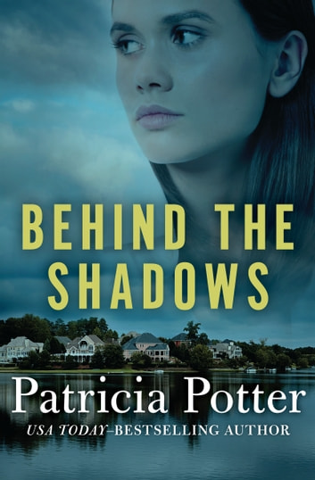 Behind the Shadows ebook by Patricia Potter