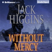 Without Mercy audiobook by Jack Higgins