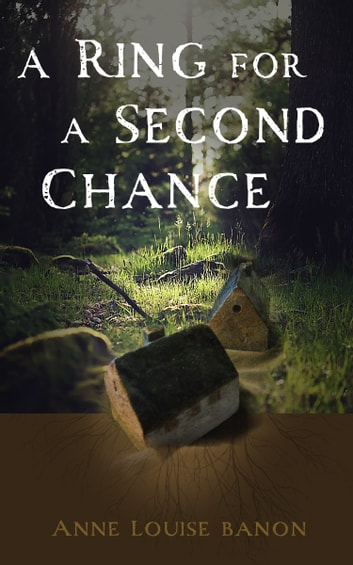 A Ring for a Second Chance ebook by Anne Louise Bannon