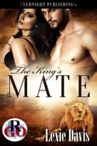 The King's Mate ebook by Lexie Davis
