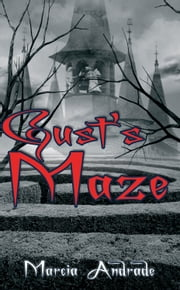 Gust's Maze ebook by Marcia Andrade