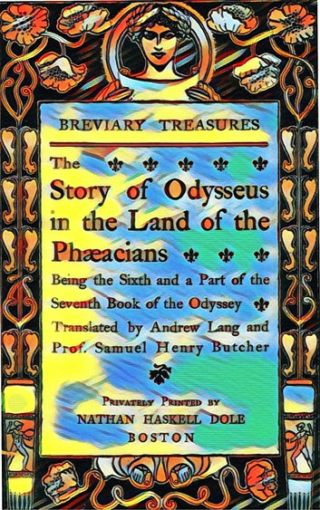 The Story Of Odysseus In The Land Of The Phacians Ebook By Homer